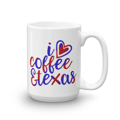 I Love Coffee & Texas Mug
