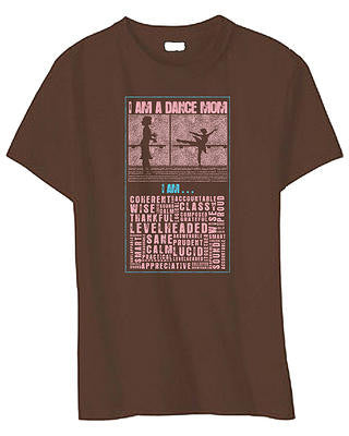 """I am a Dance Mom, I am Proud"" T-shirt"