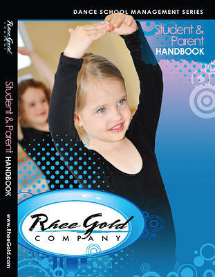 Rhee Gold Dance Management Series - Student & Parent Handbook Download
