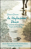 Drea's Dream: An Unfinished Journey