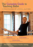 The Complete Guide to Teaching Ballet: A lifetime of knowledge, skill, and passion from Roni Mahler (DVD set)