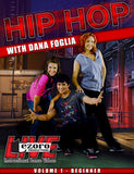 Hip Hop Beginner to Advanced with Dana Foglia