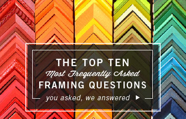 Ten Framing FAQs