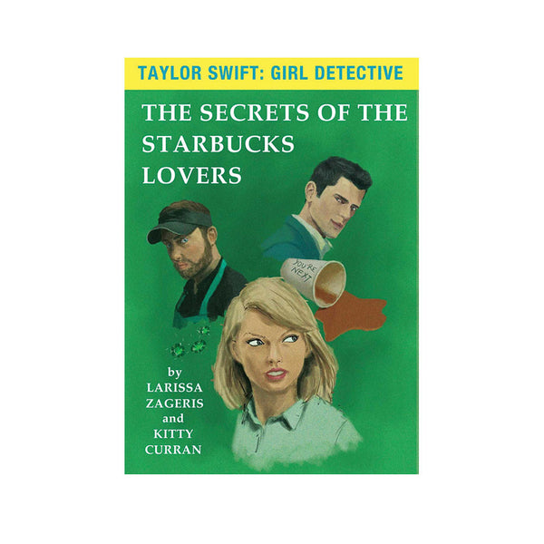 The Secrets of the Starbucks Lovers - Foursided - Larissa Zageris