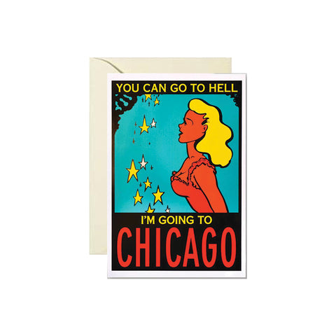 I'm Going to Chicago Card