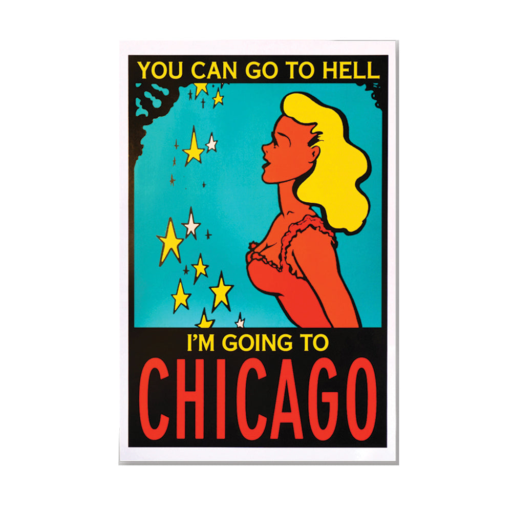 You Can Go To Hell Chicago Print Popcorn Movie Poster Co. - Foursided