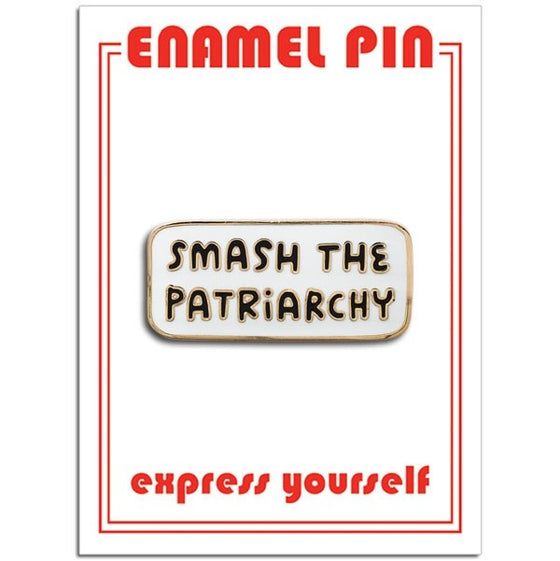Smash The Patriarchy Enamel Pin