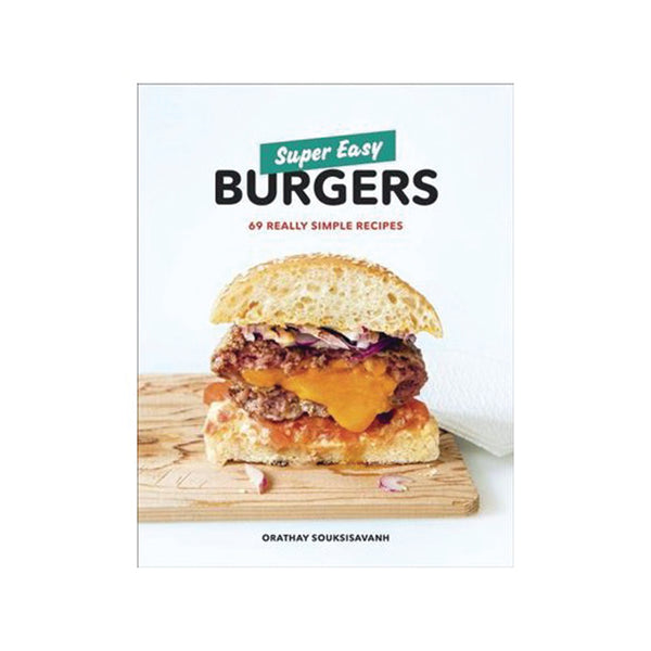 Super Easy Burgers Cookbook