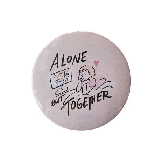 "Alone Together 3"" Button Foursided - Foursided"