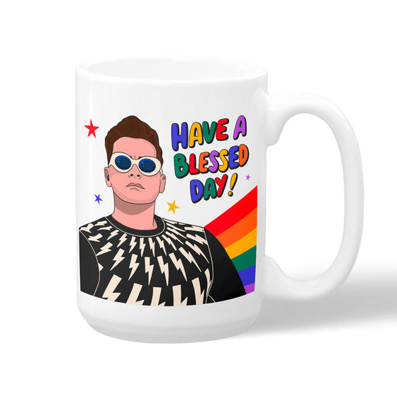 """Have a Blessed Day"" David Rose Mug"