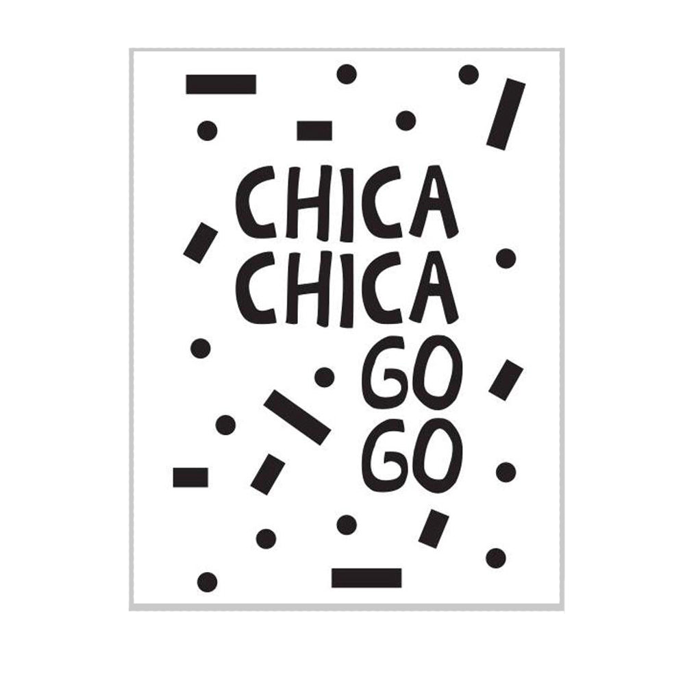 Chica Chica Go Go Print Kelly Ward - Foursided