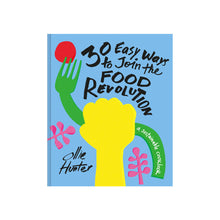 30 Easy Ways to Join the Food Revolution Penguin - Foursided