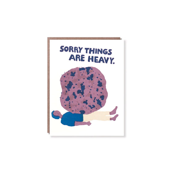 Sorry Things Are Heavy Card Egg Press - Foursided