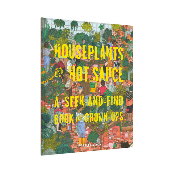 Houseplants and Hot Sauce Chronicle - Foursided