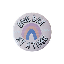 "One Day At A Time 3"" Button Foursided - Foursided"