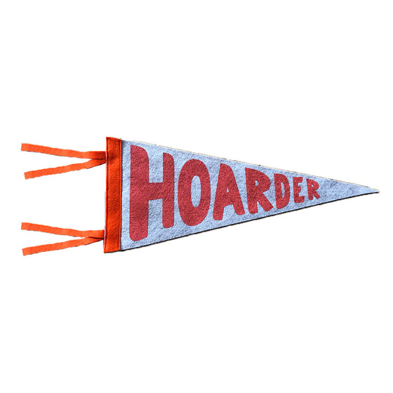 "Felt ""Hoarder"" Pennant The Rise and Fall - Foursided"