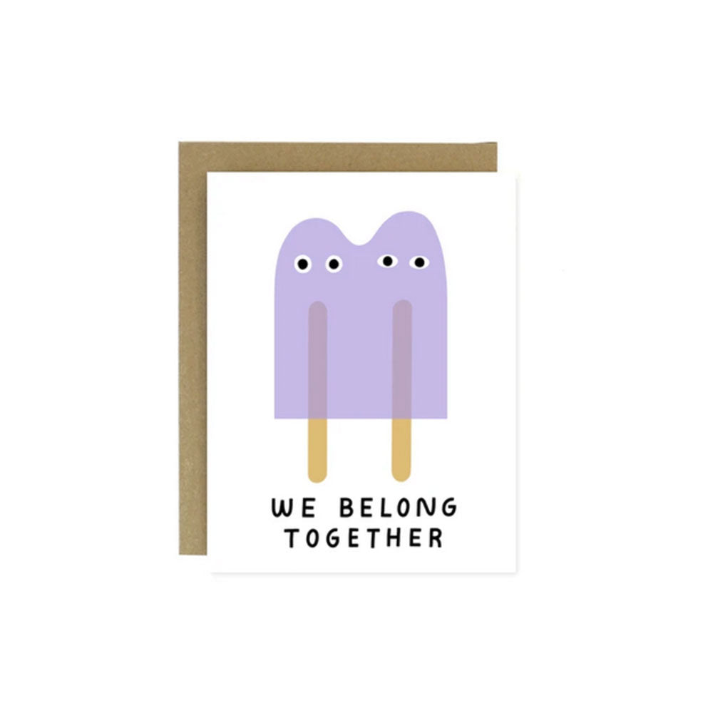 We Belong Together Popsicles Card Worthwhile Paper - Foursided