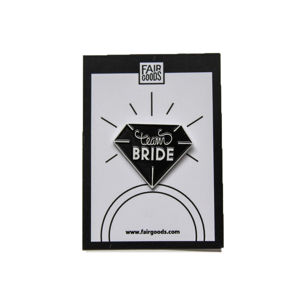 Team Bride Pin Boldfaced Goods - Foursided