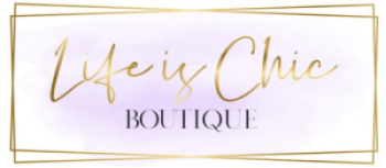 Life is Chic Boutique