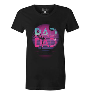 Rad Dad- New Dad- Cool Dad- Baby Daddy T-Shirt