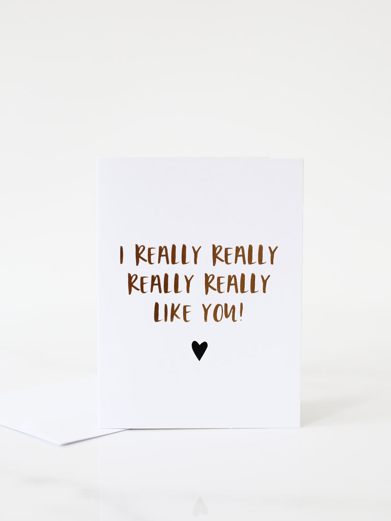 Penned Black 'I Really Like You' Card