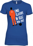 END SLAVERY (Ladies Tee)