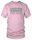 Purpose Over Paper (Male Tee)