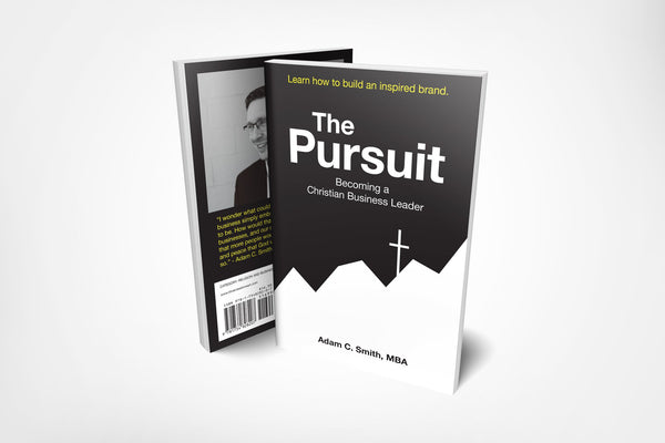 The Pursuit: Becoming a Christian Business Leader - Blue Creations Store