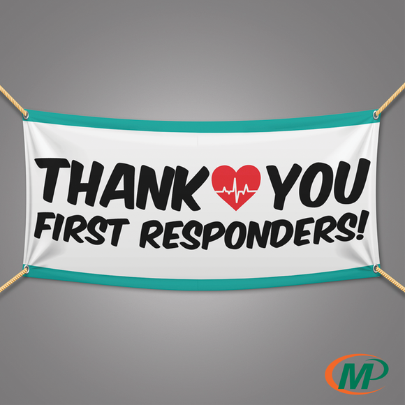 Thank You First Responders Banner | 6ft wide by 3ft tall