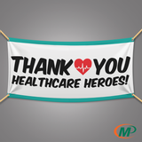 Thank You Health Care Heroes Banner | Appreciation Banner | San Antonio Minuteman Press TX