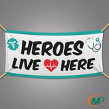 """Heroes Live Here"" Large 6ft x 3ft Banner - Minuteman Press formely La Luz Printing Company 