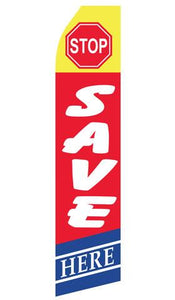 Stop Save Here Feather Flag | Stock Design - Minuteman Press formely La Luz Printing Company | San Antonio TX Printing-San-Antonio-TX
