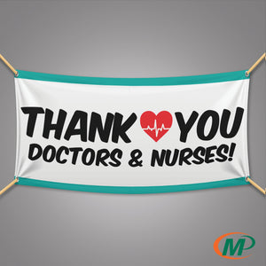 Thank You Nurses and Doctors Banner | Appreciation Banner | San Antonio Minuteman Press TX