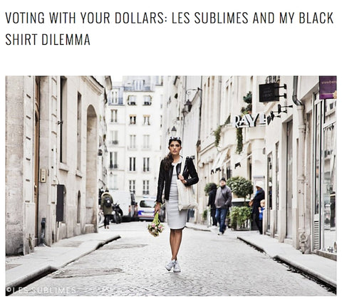 Hippie in Disguise - Voting with your dollars: Les Sublimes and my black shirt dilemma June 2016