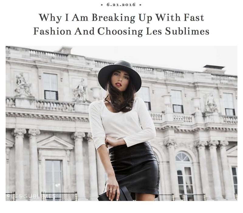 Ni Hao New York – Why I am Breaking Up With Fast Fashion and Choosing Les Sublimes, June 2016