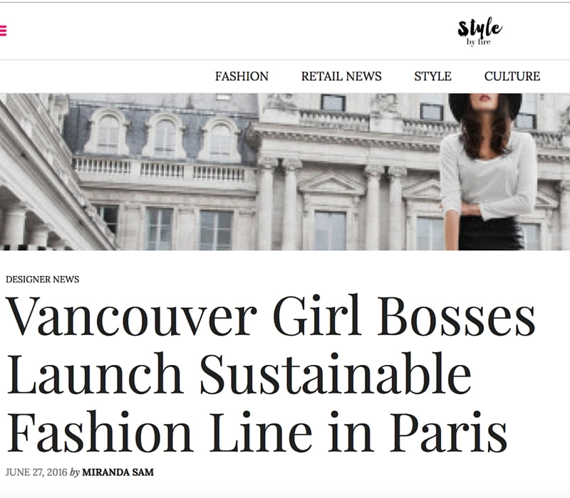 Style by Fire – Vancouver Girl Bosses Launch Sustainable Fashion Line in Paris, June 2016