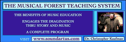 DR. KAUFMAN'S 'THE MUSICAL FOREST TEACHING SYSTEM': BASIC SET