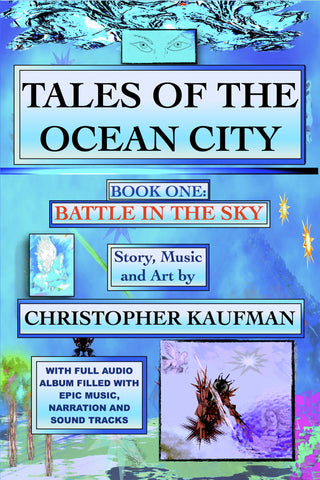 TALES OF THE OCEAN CITY: BOOK ONE: BATTLE IN THE SKY