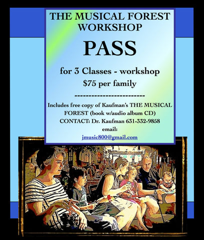 MUSICAL FOREST WORKSHOP PASS!