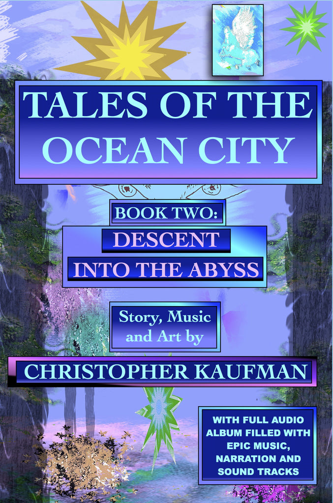 TALES OF THE OCEAN CITY: Book Two: Descent Into The Abyss