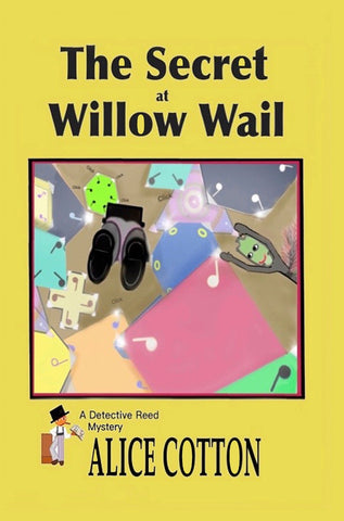 THE SECRET AT WILLOW WAIL - a Detective Reed Mystery