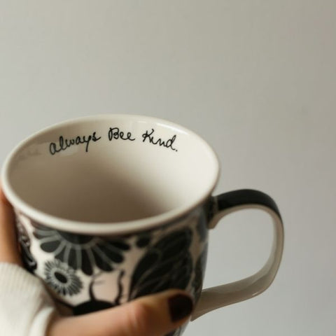 "Coffee mug with a quote inside which reads ""always be kind"""