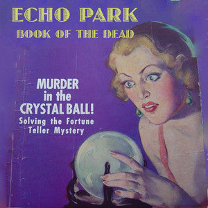Echo Park Book of the Dead - Saturday, November 21st