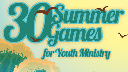 Summer Games for Youth Ministry