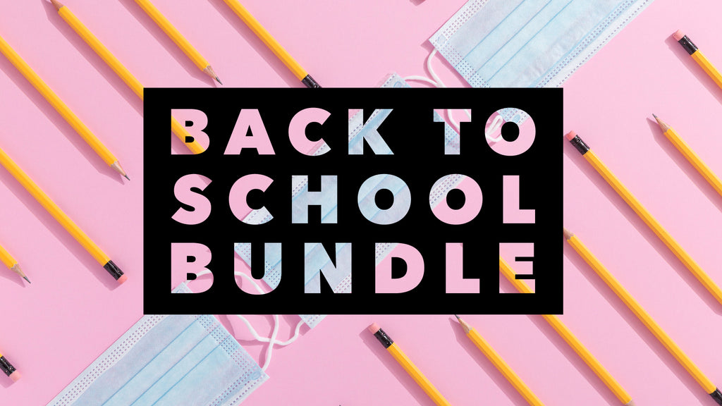Back to School Bundle - 2020