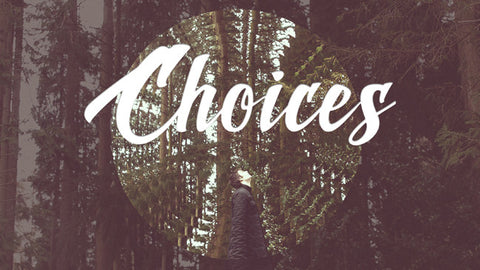 Choices: 4-Week Series