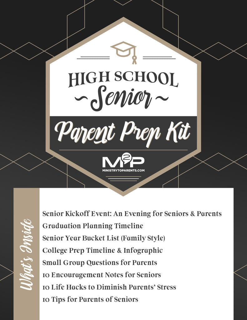 HIGH SCHOOL SENIOR: PARENT PREP KIT