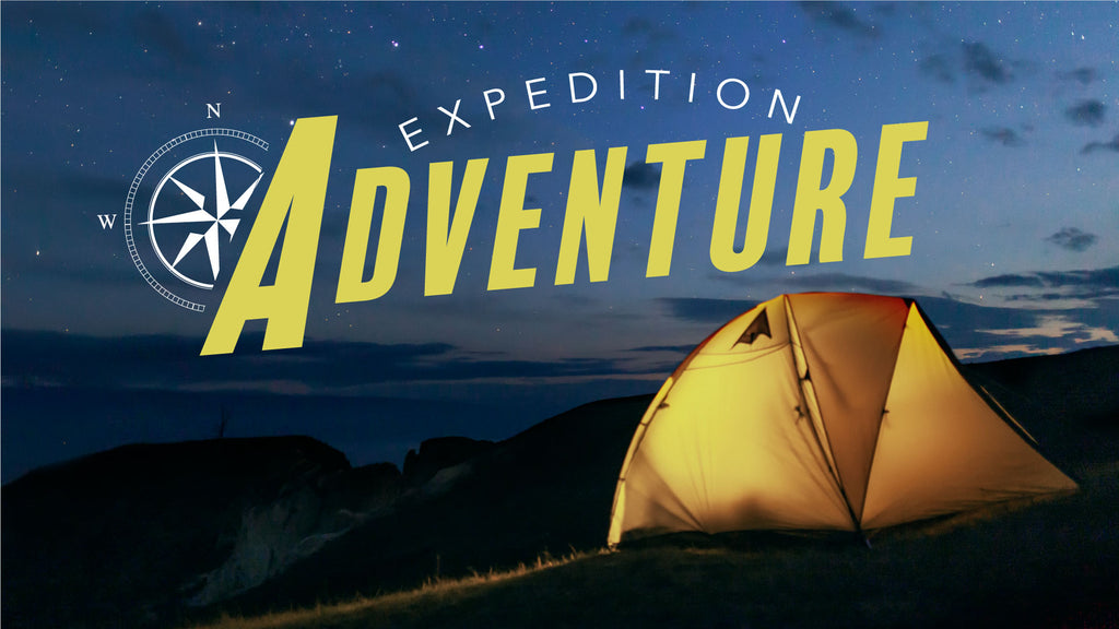 EXPEDITION ADVENTURE: New 4 Week Series