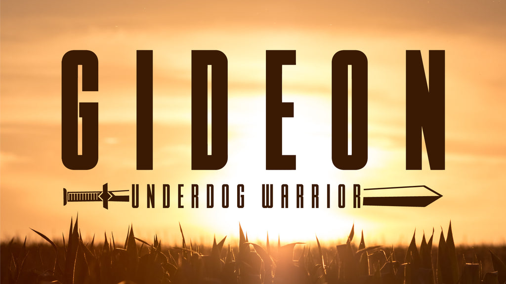 Gideon - Underdog Warrior: NEW 4-Week Junior High Series