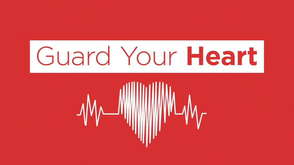 Guard Your Heart: 4-Week Junior High Series